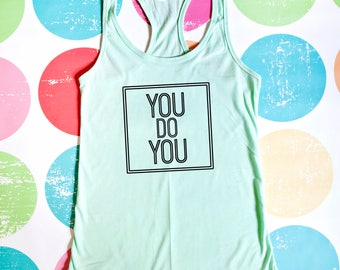 Work Out Tank Top - You Do You - Mint Racerback Tank