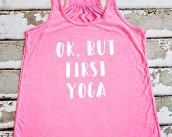 Yoga Tank Top - Ok, But First Yoga Shirt - Neon Pink Racerback Tank