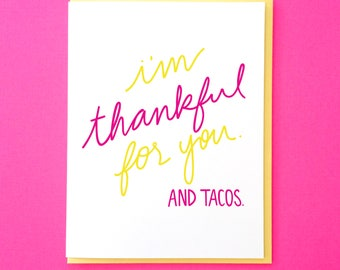 Taco Card. Funny Anniversary Card. Funny Birthday Card. Dating Anniversary Card. Hand Lettered Card. Food Card. Thank You Note