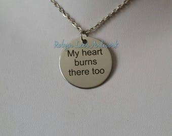 My Heart Burns There Too Engraved Stainless Steel Disc Necklace on Silver Chain or Black Faux Suede Cord. Stephen King It, Pennywise, Poetry