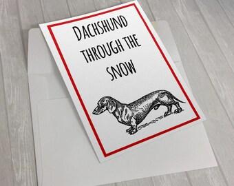 Dachshund Through The Snow, Dachshund Gift, Punny Christmas Card, Dachshund Christmas, Dog Christmas Card, Dog Christmas Gift,Dog Lover Gift