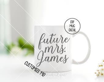 DIY Mug decal: future mrs. engagement announcement