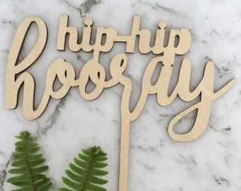 Hip Hip Hooray Rustic Wood Birthday Party Cake Topper