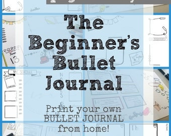 The Beginners Bullet Journal - Printables / Digital Downloads + Printable Dot Grid