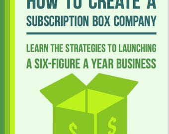 How to Create a Subscription Box Company - Business Guide - Recurring Business Model