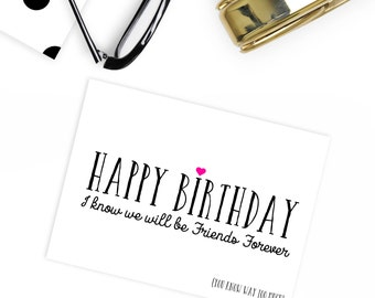 Funny friend birthday card I know we will be friends forever (you know too much)