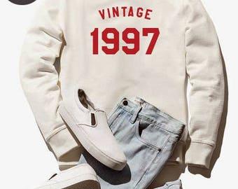 Vintage Sweatshirt 21st birthday gifts graphic sweatshirt birthday sweater 1997 shirt funny gift present women sweatshirt men sweatshirt