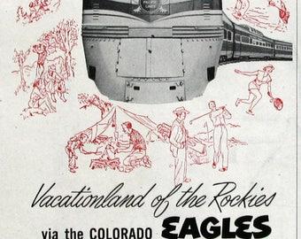 1951 Missouri Pacific Lines Railroad Ad - Visit Carefree Colorado, Vacationland of the Rockies - Colorado Eagles Train Ad