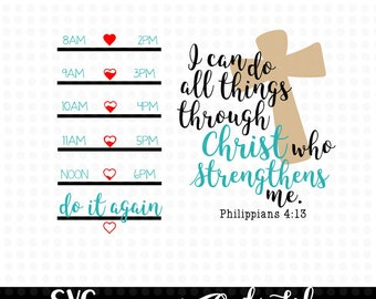 I can do all things through Christ who Strengthens me SVG design - Water bottle design - water tracker - water tracker svg - faith svg - svg