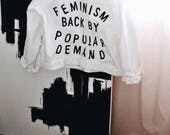 Feminism Back By Popular Demand Jacket - White