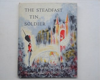 The Steadfast Tin Soldier illustrated by Marcia Brown Hans Christian Andersen Fairy Tale Hardcover Picture Book