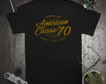 American Classic Birthday gift birthday shirt for man or woman 1970 shirt birthday tshirt  Vintage Custom birthday ideas Mens / womens/youth