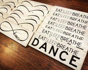 Eat Sleep Breathe Dance Sign | Dance Infinity | Black on White Sign | Dance Life | Dance Gift