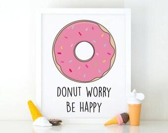 Donut Worry Be Happy, Donut print, Quote print, Nursery printable, Kids room decor, Nursery decor, cute wall art, nursery wall art, Donut