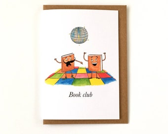 Book Club - Pun Greeting Card - Any Occasion Card - Just Because - Well Done - Thank you Card