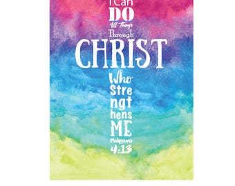I can do all things through Christ print