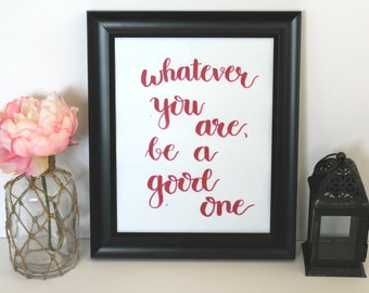 Inspirational Quote, Modern Calligraphy, Wall Art