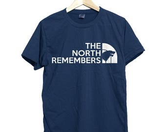 The north remembers, game of throne shirt, the north remember shirt, the north face, house stark, king in the north shirt, stark shirt funny