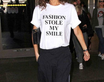 fashion stole my smile, tumblr shirt, hipster, grunge, instagram, tshirt with sayings, aesthetic, funny shirts, blogger, victoria beckham