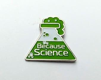 enamel pin because science pin lapel pin