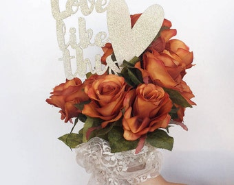 Love Like This Flower Bouquet Topper Accessories- Gold Glitter