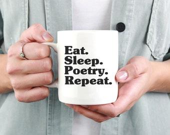 Eat Sleep Poetry Repeat Mug - Literary mug - Poetry - Poetry Gift - Poetry appreciation - Funny poet - Author