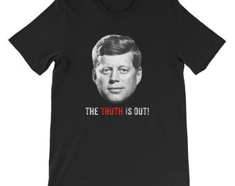 The Truth John F. Kennedy T-Shirt