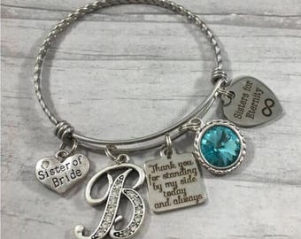 Sister of Bride Gift. BRIDESMAID GIFT. Bangle BRACELET. Gift from Bride. Sisters for Eternity. Thank You for Standing by My Side. Aqua. Teal