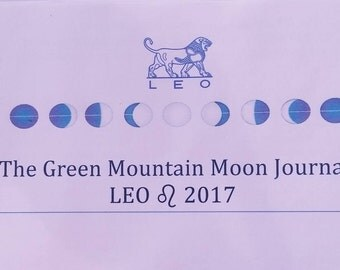 The Green Mountain Moon Journal, LEO 2017, Moon Cycle, Intuitive writing, Expressive writing, metaphor, memoir, Eclipse, instant download