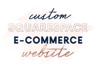 Custom Squarespace Website Design, Ecommerce Website Template, Photography, Wedding, Blog Web Design, Custom Website Design, Squarespace