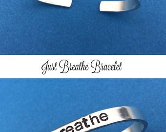 Just Breathe Hand Stamped Bracelet, Quote Bracelet, Relax Calming, Personalized Gift, Positive Inspiration, Positive Affirmation For Her