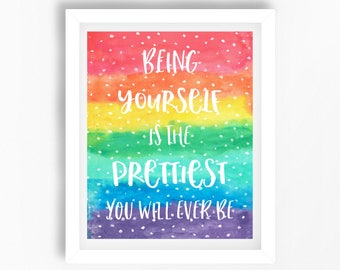 Teenage Girl Gift, Motivational Quote Print, Inspirational Quote, Rainbow Decor, Wall Art Quote, Being Yourself Quote, Gift for Best Friend