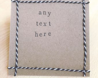 Personalised handmade card - any text available
