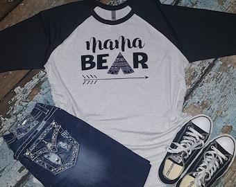 Mama Bear raglan, mama bear, mama bear shirt, mama bear tshirt