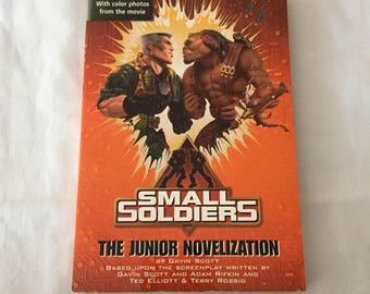 SMALL SOLDIERS (Paperback Junior Novelization by Gavin Scott)