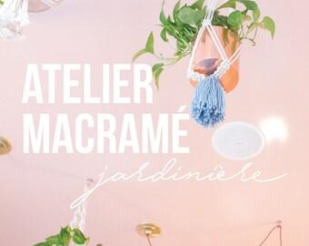 Atelier Jardinière, 25 février, confection d'une jardinière pour plante & cactus, à faire soi-même, suspension en macramé, montréal