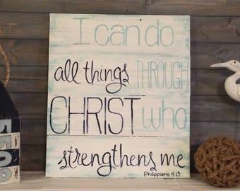 Phillipians 4:13 Reclaimed Wood Scripture Sign