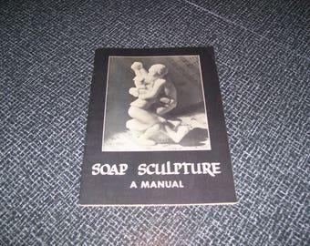 Soap Sculpture  Soap Carving Pamphlet 1947 Vintage