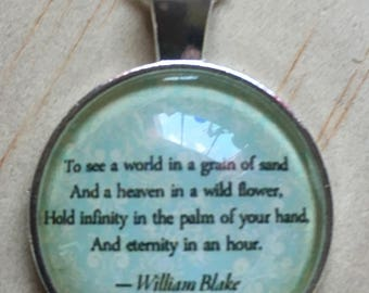 William Blake Quote Pendant and Chain Necklace-  Domed Glass Silver Pendant
