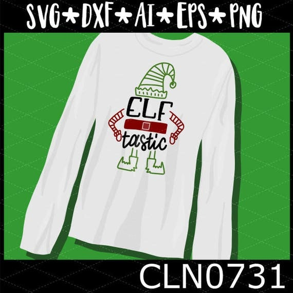 CLN0731 Elf Tastic Hand Lettered Christmas Design SVG DXF Ai Eps PNG Vector Instant Download COmmercial Cut FIle Cricut Silhouette