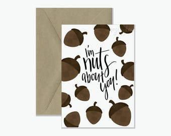 Nuts About You Pun Greeting Card