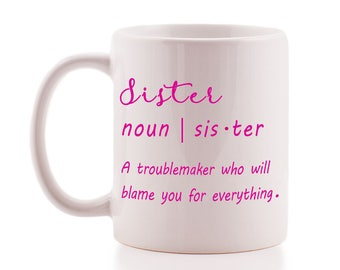 Funny 'Sister' Definition Mug