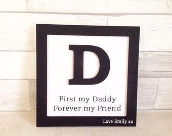 Father's Day gift, personalised sign, daddy my friend, wall hanging sign, gift for daddy, family frame