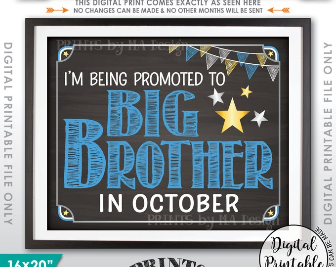 Promoted to Big Brother, Baby #2 due in OCTOBER, Pregnancy Announcement, Pregnant, Chalkboard Style PRINTABLE Pregnancy Reveal Sign <ID>