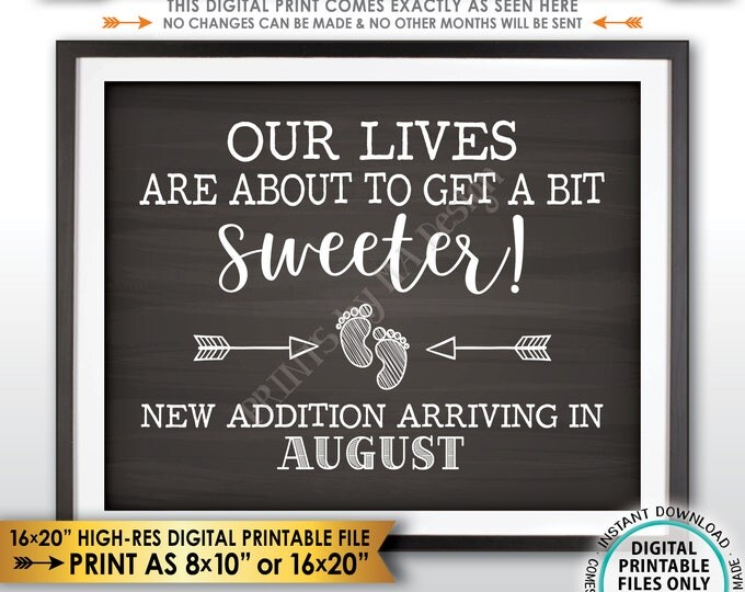 Pregnancy Announcement Sign Our Lives are About to Get a Bit Sweeter in AUGUST, Chalkboard Style PRINTABLE Pregnancy Reveal Sign <ID>