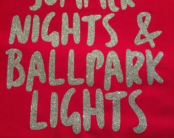 Summer Nights and Ballpark Lights Tee