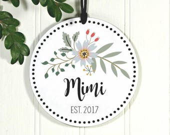 Mimi Christmas Ornament, New Mimi, First Christmas as Mimi, Mimi Bouquet est 2017 IB3OFS