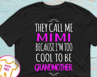 Customized Mimi Shirt, Mimi Shirt, They Call Me Mimi Shirt, Personalized Mimi Shirt, New Grandmother Shirt, Christmas Mimi, Mother's Day