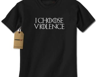 I Choose Violence GoT Mens T-shirt