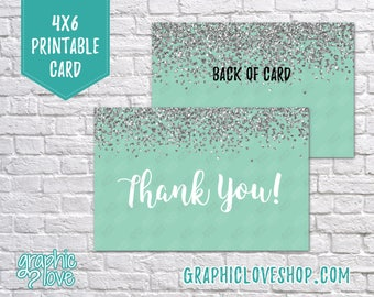 Printable 4x6 Mint Silver Glitter Thank You Card - Folded or Postcard | Digital High Resolution JPG File, Instant Download, NOT Editable